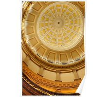 Under the Dome (State Capitol Building, Denver, Colorado) Poster