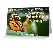 Challenge Winner - Natures Paintbrush  Greeting Card
