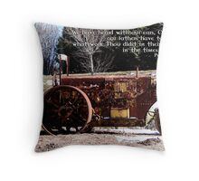Our fathers have told us Throw Pillow