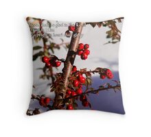 Upright in heart shall glory Throw Pillow