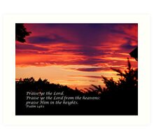 Praise Him in the heights Art Print