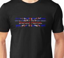 Put Your Trousers On Unisex T-Shirt