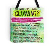 Pregnancy: I Feel Radioactive, so Why am I Not Glowing? Tote Bag