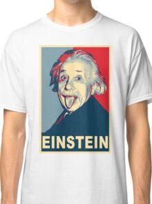 Albert Einstein Portrait pulling tongue Campaign Design  Classic T-Shirt