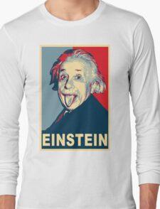 Albert Einstein Portrait pulling tongue Campaign Design  Long Sleeve T-Shirt