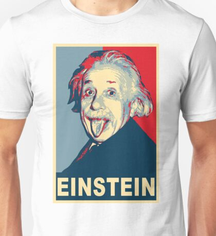 Albert Einstein Portrait pulling tongue Campaign Design  Unisex T-Shirt