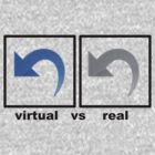 virtual vs real by jaysalt