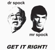 dr spock, mr spock. get it right! by jaysalt