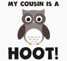 My Cousin Is A Hoot! Kids Clothes