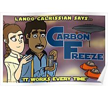 Carbon Freezing - Works Every Time Poster