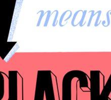 Blackout Means Black -- WWII Sticker