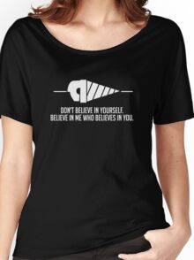 Believe in Me Who Believes in You. [Black] Women's Relaxed Fit T-Shirt
