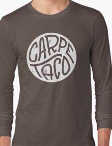 Carpe Taco Long Sleeve T-Shirt