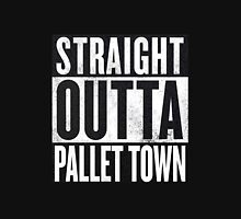 Straight Outta Pallet Town Unisex T-Shirt