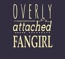 overly attached fangirl Women's Relaxed Fit T-Shirt
