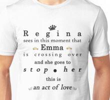Act of love - Swan Queen Unisex T-Shirt