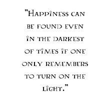 Albus Dumbledore - quote Photographic Print