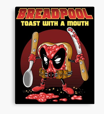 BREADPOOL Canvas Print