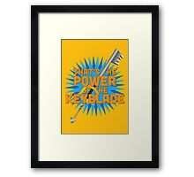 That's the power of the KEYBLADE! Framed Print
