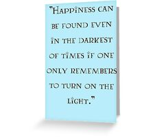 Albus Dumbledore - quote Greeting Card