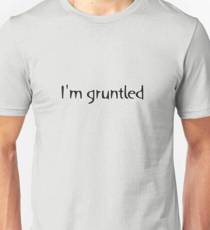 I'm gruntled Unisex T-Shirt