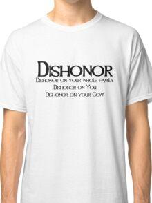 Dishonor Classic T-Shirt