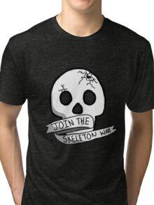 JOIN THE SKELETON WAR Tri-blend T-Shirt