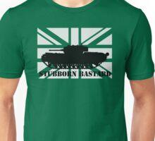 Stubborn Bastard Unisex T-Shirt