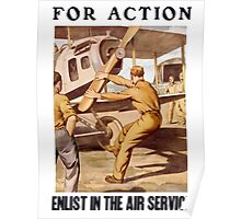For Action - Enlist In The Air Service Poster