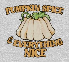 Pumpkin spice and everything nice One Piece - Long Sleeve