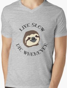 The ORIGINAL Live Slow Die Whenever Sloth Illustration - Life Motto for the Lazy and Loveable Sloths Mens V-Neck T-Shirt