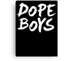 Dope Boys Canvas Print