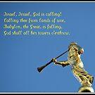Israel, Israel, God is calling! by BlueMoonRose