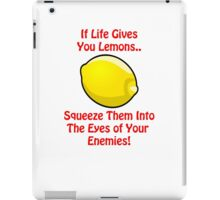 Lemon Life....We all suffer at some point iPad Case/Skin