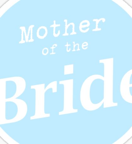 Mother of the Bride Sticker