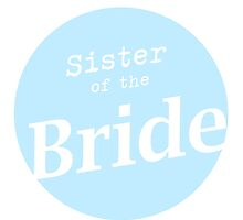Sister of the Bride by ineslira