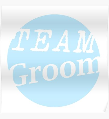 Team Groom Poster