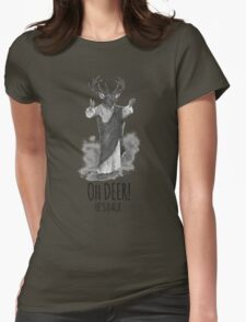 Oh deer! He's back Womens Fitted T-Shirt