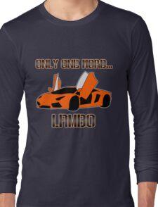 Lamborghini! Long Sleeve T-Shirt
