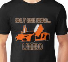 Lamborghini! Unisex T-Shirt