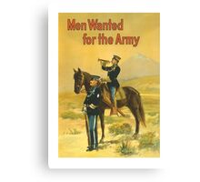 Men Wanted For The Army -- WWI Canvas Print