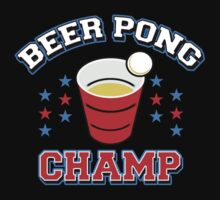 Beer Pong Champ by tshiart