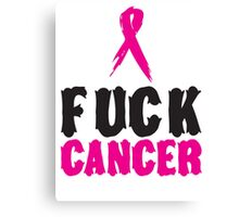 F*ck Cancer 1 Canvas Print