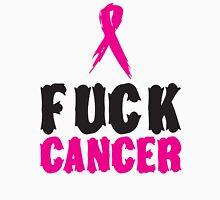 F*ck Cancer 1 Unisex T-Shirt