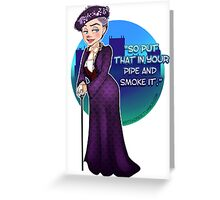 Violet Crawley, the Dowager Countess of Grantham Greeting Card