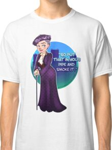 Violet Crawley, the Dowager Countess of Grantham Classic T-Shirt