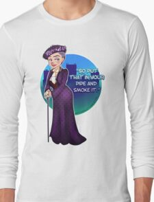 Violet Crawley, the Dowager Countess of Grantham Long Sleeve T-Shirt