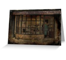 Ye Olde Bakers Shoppe Greeting Card