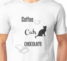 Coffee, Cats, Chocolate Unisex T-Shirt