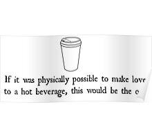 Hot Beverage Poster